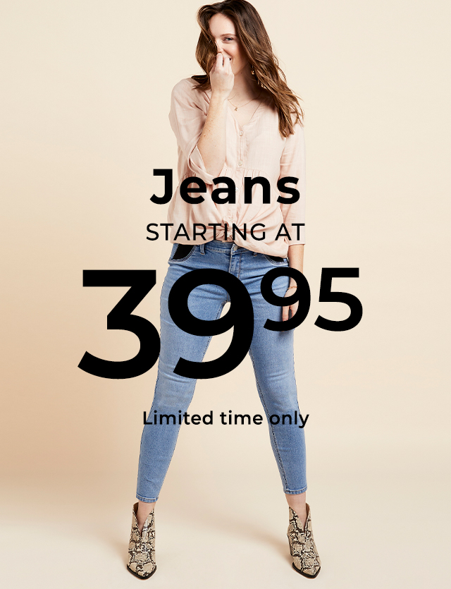 Jeans starting at $39.95