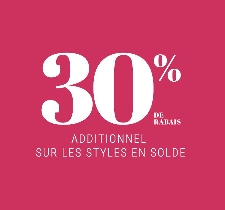 30% de rabais additionnel sur les styles en solde