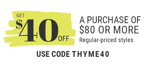 Get $40 off a purchase of $80 or more