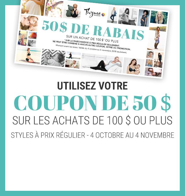 recevez un coupon code promo de 50$ à l'achat de 80 $ ou plus*