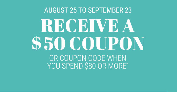 Receive a $50 coupon.