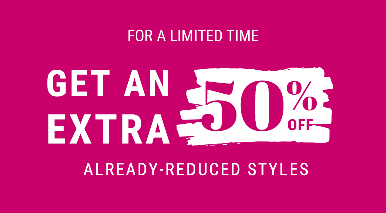 extra 50% off alreday-reduced styles