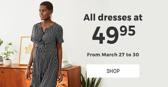 Dresses at $49.95