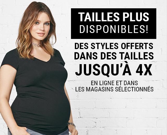 Tailles plus : Maintenant disponibles! Trouvez vos styles favoris maintenant offerts dans des tailles jusqu'à 4X