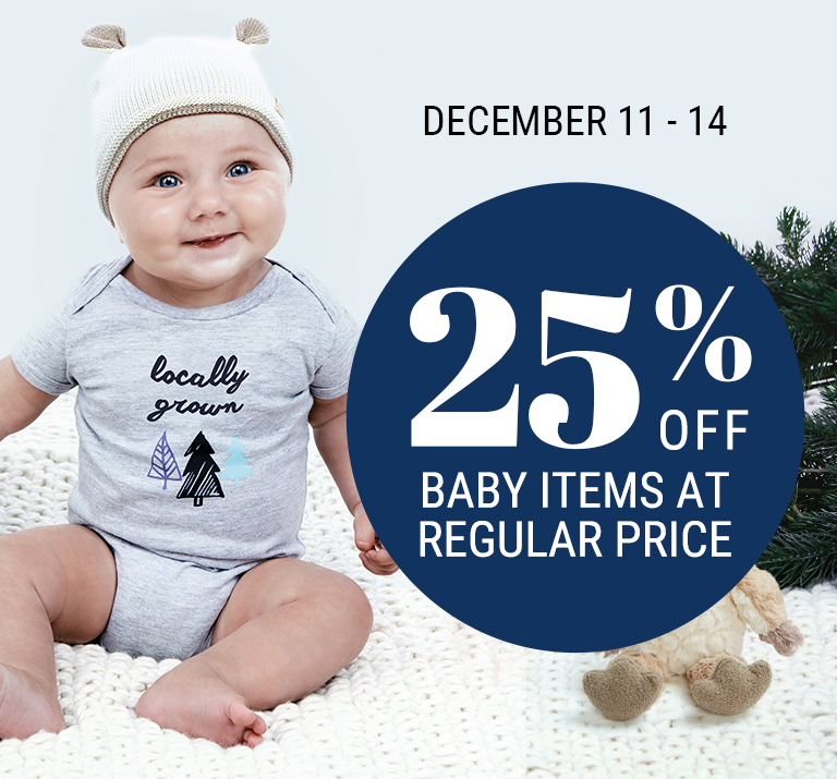 25% off baby items at regular price.