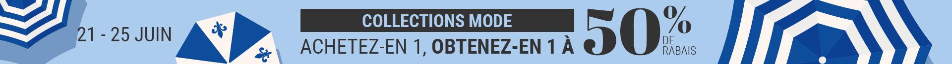 Collections mode Achetez-en 1, obtenez-en 1 à 50 % de rabais sur nos favoris des collections mode