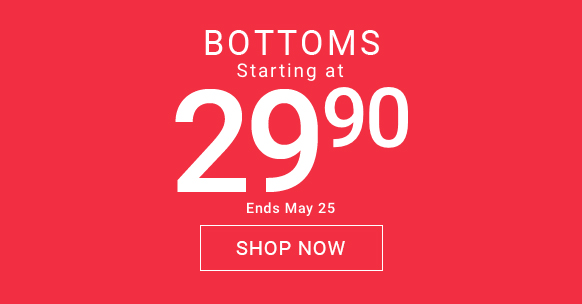 Bottoms starting at $29.90