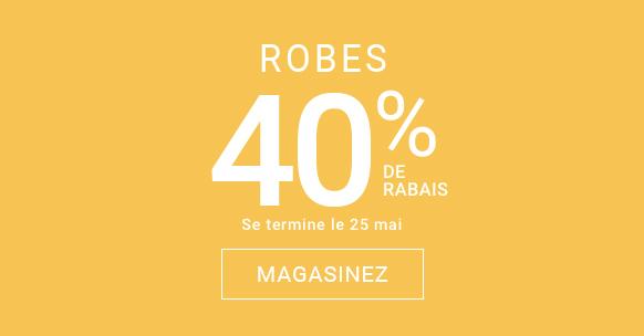 Robes 40 % de rabais