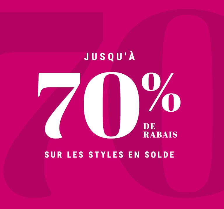 70 % de rabais additionnel sur les styles en solde