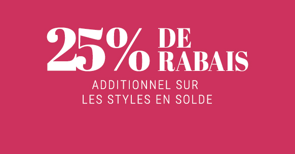 25% de rabais additionnel