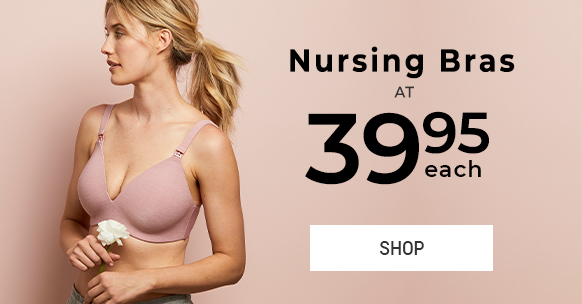Nursing bras at $39.95 each
