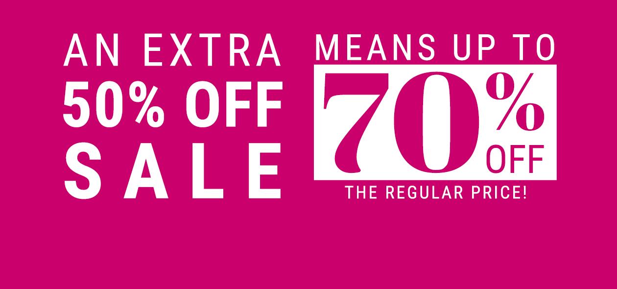 Get an Extra 50% Off*